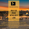 Pray for Peace in the Holy Land